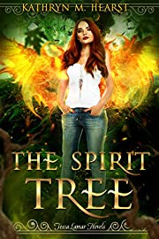 The Spirit Tree (Tessa Lamar Novels Book 1)
