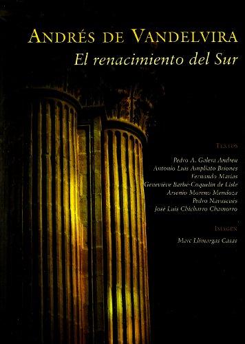 Descargar Libro Andrés De Vandelvira. El Renacimiento Del Sur Artistas Varios