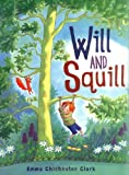 Will and Squill, Emma Chichester Clark, 1575059363