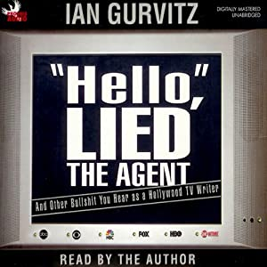 'Hello', Lied the Agent Audiobook