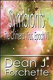 Symbionts, Dean J. Forchette, 1448961998