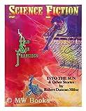 Into the Sun, Robert D. Milne, 0937986410