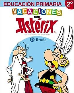 Vacaciones con Astérix 2º Primaria: Mónica... [et al.] Bofarull Jardí: 9788421673577: Amazon.com: Books