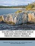Salmer Og Aandelige Sange for Jesu Kristi Kirke Af Sideste-Dages Hellige, , 1277630208