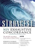 img - for The Strongest NIV Exhaustive Concordance (Strongest Strong's) by Edward W. Goodrick (2004-07-31) book / textbook / text book