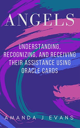 Angels Understanding Recognizing Receiving Assistance ebook