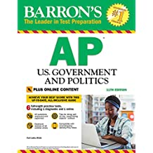 Barron's AP U.S. Government and Politics, 11th Edition: With Bonus Online Tests
