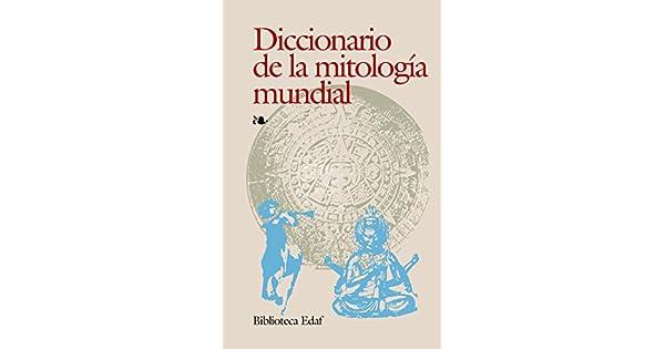 Amazon.com: Diccionario de la mitología mundial ...