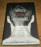 img - for Wired for Survival: The Rational (and Irrational) Choices We Make, from the Gas book / textbook / text book