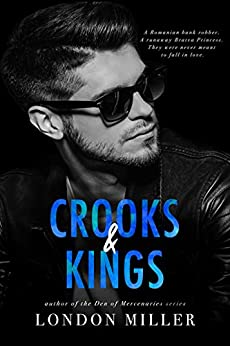 Crooks & Kings: A Wild Bunch Novel by [Miller, London]
