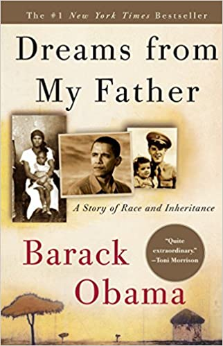 Dreams From My Father A Story Of Race And Inheritance Barack Obama