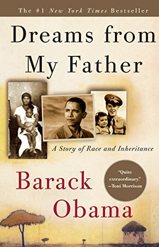 [Read] Dreams from My Father: A Story of Race and Inheritance WORD