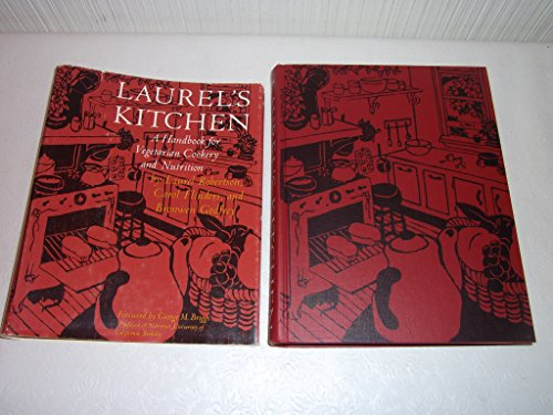 Laurel's Kitchen: A Handbook for Vegetarian Cookery and Nutrition (Laurels Kitchen)