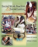 Social Work Practice and Social Justice 1st Edition