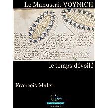 Le Manuscrit Voynich : Le temps dévoilé (French Edition)