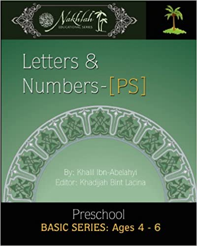 Book Letters and Numbers-[PS]: Nakhlah Basic Series: Preschool: Ages 4- 6