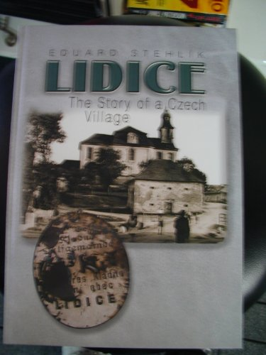 Lidice: the Story of a Czech Village