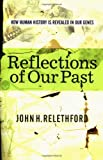 Reflections of Our Past, John Relethford, 0813339588
