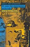 El caso del chantajista pelirrojo. Berta Mir detective (Las Tres Edades / Serie Negra)