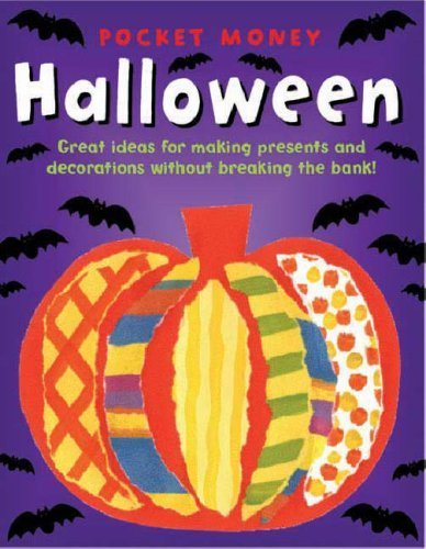 Pocket Money Halloween: Great Ideas for Making Presents and Decorations without Breaking the Bank! by Beaton, Clare (2007) Paperback