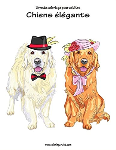 Coloriage Chien Cocker.Livre De Coloriage Pour Adultes Chiens Elegants 1 Amazon Fr Nick