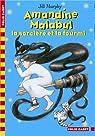 Amandine Malabul, Tome 5 : La sorcière et la fourmi par Murphy