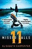 11 Missed Calls by  Elisabeth Carpenter in stock, buy online here