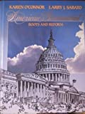 American Government Brief Ed. : Roots and Reform, O'Connor, Karen and Sabato, Larry J., 0023888873