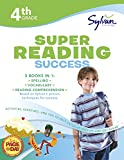 img - for 4th Grade Super Reading Success: Activities, Exercises, and Tips to Help Catch Up, Keep Up, and Get Ahead (Sylvan Language Arts Super Workbooks) book / textbook / text book