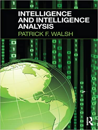 Download Intelligence and Intelligence Analysis PDF, azw (Kindle), ePub
