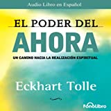 El Poder del Ahora (Texto Completo) [The Power of Now ]