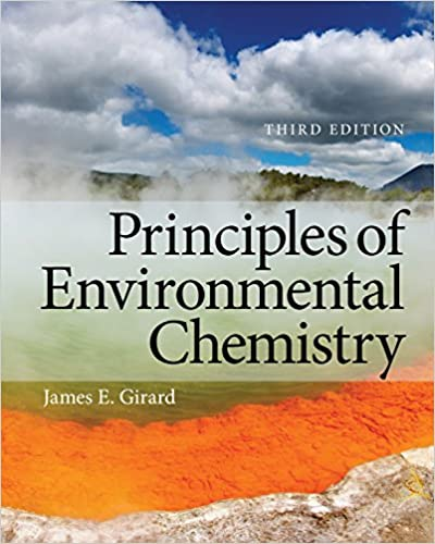 Principles Of Environmental Chemistry By James Girard Pdf