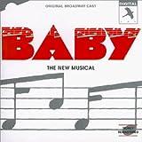 Baby (1983 Original Broadway Cast)