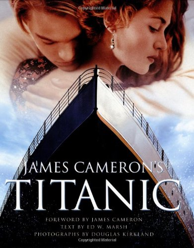 James Cameron'S Titanic by Douglas Kirkland