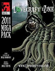Lovecraft eZine Megapack - 2011 - Issues 1 through 9