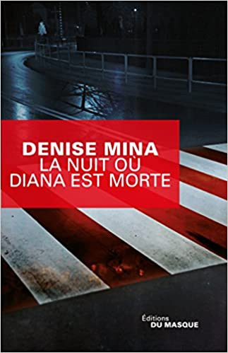 La Nuit où Diana est morte de Denise Mina