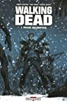 Walking Dead, tome 1 : Passé décomposé par Kirkman