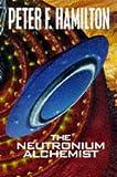 The Neutronium Alchemist (Night's Dawn Trilogy)