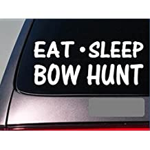 """Eat Sleep Bow hunt Sticker *G805* 8"""" vinyl bowhunting compound quiver deer"""