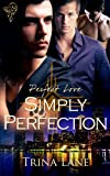 Simply Perfection (Perfect Love)