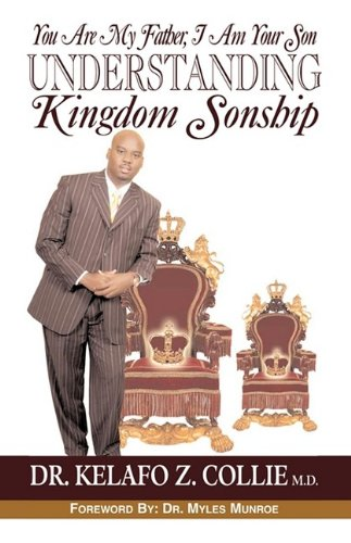 Download You are my Father, I am your Son- Understanding Kingdom Sonship pdf