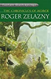 Chronicles of Amber, Vol. 1 – 5 by Roger Zelazny