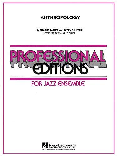 - Hal Leonard Anthropology Jazz Band Level 5 Arranged by Mark Taylor