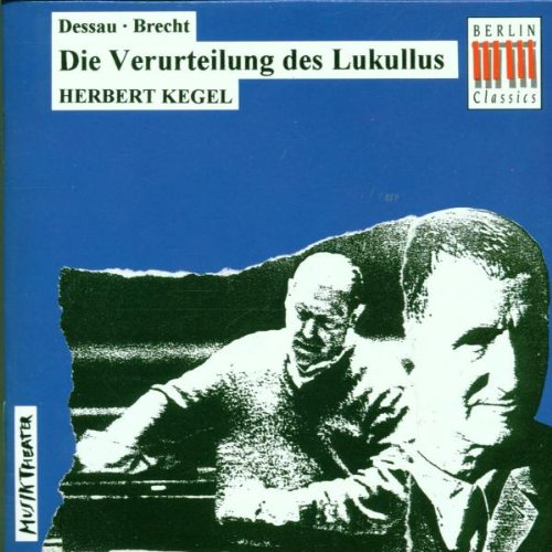 Dessau/Brecht: Die Verurteilung des ()