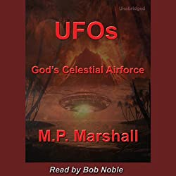 UFOs: God's Celestial Airforce
