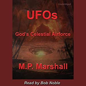 UFOs: God's Celestial Airforce Audiobook