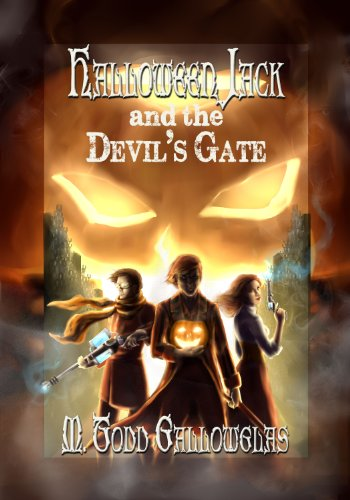 Halloween Jack and the Devil's Gate (A Steampunk Fantasy with a Dash of Irish Mythology Book 1) ()