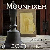 Moonfixer | CC Tillery, Caitlyn Hunter, Christy Tillery French