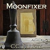 Moonfixer | CC Tillery, Christy Tillery French, Caitlyn Hunter
