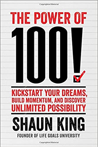 100!: Kickstart Your Dreams and Go After Them with Reckless Abandon
